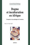 Dogme et inculturation en Afrique