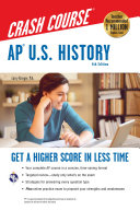 AP® U.S. History Crash Course Book + Online: