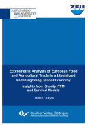 Econometric Analysis of European Food and Agricultural Trade in a Liberalized and Integrating Global Economy