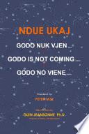 Godo Nuk Vjen/ Godo is Not Coming/ Godo No Viene