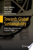Towards Global Sustainability