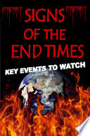 Signs of The End Times  Key Events To Watch