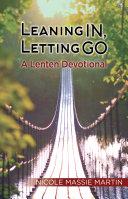 Leaning In, Letting Go Pdf/ePub eBook