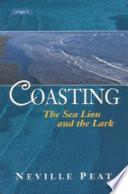 Coasting  The Sea Lion and the Lark