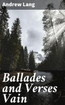 Ballades and Verses Vain Pdf/ePub eBook