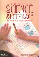 Linking Science & Literacy in the K-8 Classroom