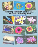 Relaxing Hawaiian Scenes Adult Coloring Book