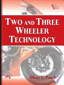"""TWO AND THREE WHEELER TECHNOLOGY"" by DHRUV U. PANCHAL"