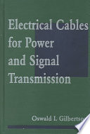 Electrical cables for power and signal transmission