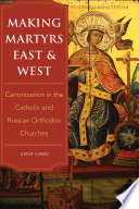 Making Martyrs East and West Book PDF