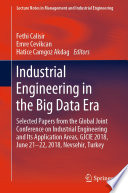 Industrial Engineering in the Big Data Era Book