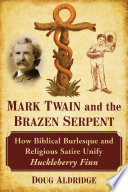 Mark Twain And The Brazen Serpent