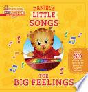 Daniel s Little Songs for Big Feelings Book PDF