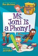 My Weirdest School #7: Ms. Joni Is a Phony!