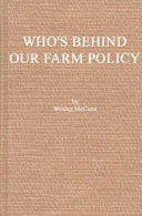 Who s Behind Our Farm Policy  Book PDF