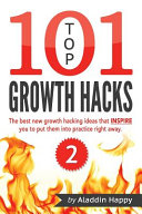 Top 101 Growth Hacks