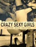 Crazy Sexy Girls