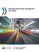 Pdf Perspectives des transports FIT 2015 Telecharger