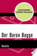 Der Baron Bagge  : Novelle
