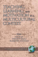 Teaching  Learning  and Motivation in a Multicultural Context