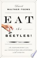 Eat The Beetles  Book PDF