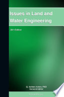 Issues in Land and Water Engineering  2011 Edition