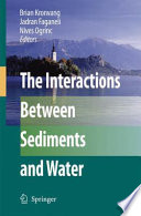 The Interactions Between Sediments and Water Book