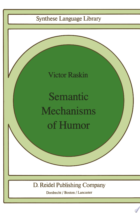 Semantic Mechanisms of Humor