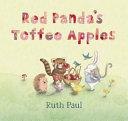 Red Panda s Toffee Apples