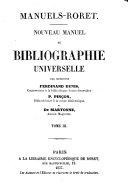 Nouveau manuel de bibliographie universelle par messieurs Ferdinand Denis, P. Pincon et de Martonne
