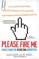 Please Fire Me: Book