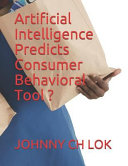 Artificial Intelligence Predicts Consumer Behavioral Tool