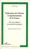Trajectoires de Chinois et représentations de la France Pdf/ePub eBook