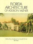 Florida Architecture of Addison Mizner