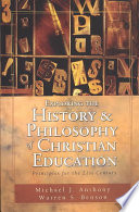 Exploring the History & Philosophy of Christian Education