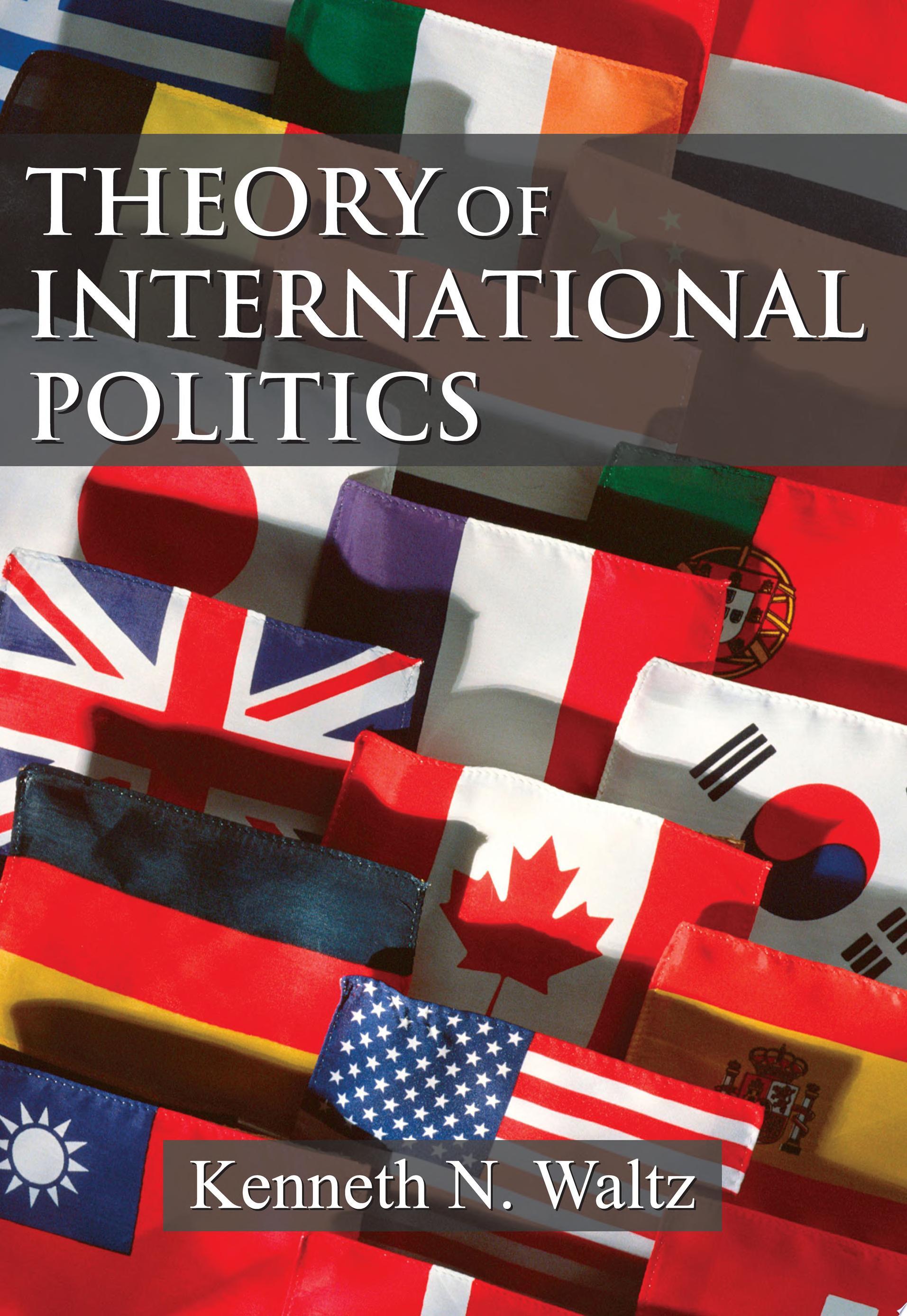 Theory of International Politics
