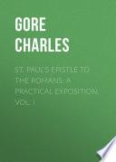 St Paul S Epistle To The Romans A Practical Exposition