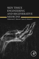 Skin Tissue Engineering and Regenerative Medicine
