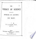 The Verdict Of Science Concerning The Effects Of Alcohol On Man