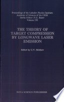The Theory of Target Compression by Longwave Laser Emission Book