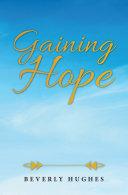Gaining Hope