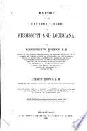 Report on the Cypress Timber of Mississippi and Louisiana