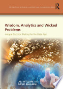 Wisdom  Analytics and Wicked Problems