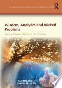 Wisdom, Analytics and Wicked Problems