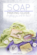 Soap Making Guide