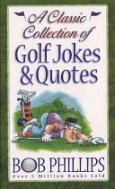 A Classic Collection of Golf Jokes   Quotes