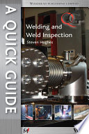 A Quick Guide To Welding And Weld Inspection Book PDF