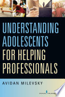 Understanding Adolescents For Helping Professionals Book PDF