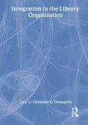 Integration in the Library Organization [Pdf/ePub] eBook