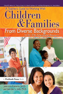 A Teacher s Guide to Working With Children and Families From Diverse Backgrounds